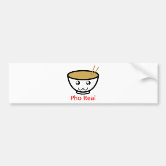 Pho Real Bumper Sticker