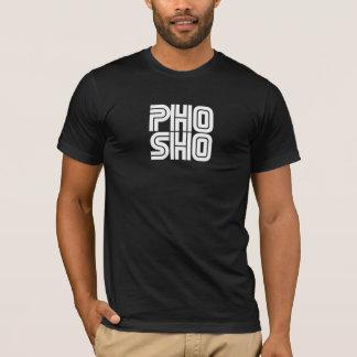 Pho Sho Black T-Shirt
