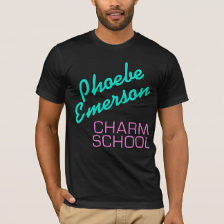 Phoebe Emerson Charm School Products T-Shirt