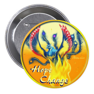 Phoenix Rising ~ Hope & Change Pinback Button
