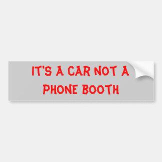 phone booth bumper sticker
