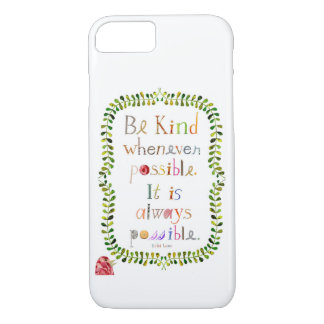 phone case with inspirational quote by Dalai Lama