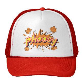 Phooey truckers hat