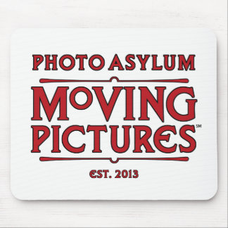 Photo Asylum Moving Pictures Mouse Pad