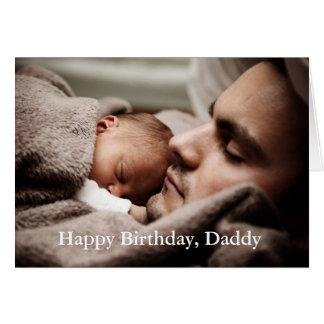 Photo Happy Birthday Daddy - Greeting Card