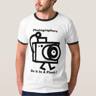 Photographers - Do It In A Flash T-Shirt