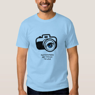 Photographers See Through the Lens T-shirt