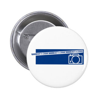 Photography is not a crime 6 cm round badge