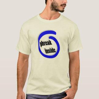 Phreak Inside T-Shirt