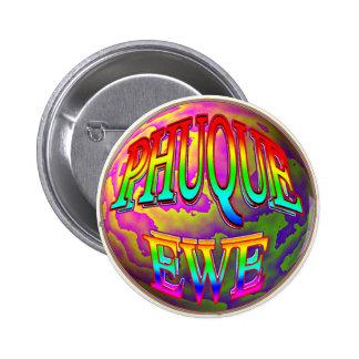 Phuque Ewe 6 Cm Round Badge