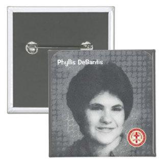 Phyllis DeSantis 15 Cm Square Badge