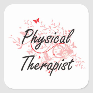 Physical Therapist Artistic Job Design with Butter Square Sticker