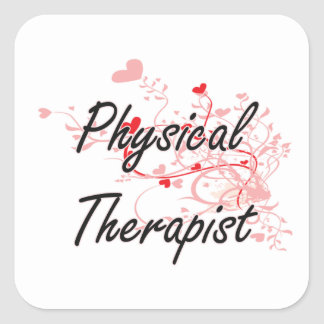 Physical Therapist Artistic Job Design with Hearts Square Sticker