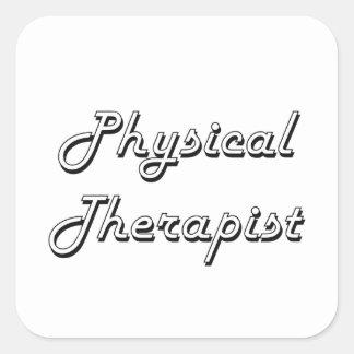 Physical Therapist Classic Job Design Square Sticker