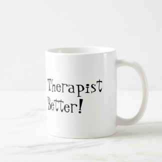 Physical Therapist Do It Better! Basic White Mug