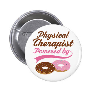 Physical Therapist Funny Gift Pins