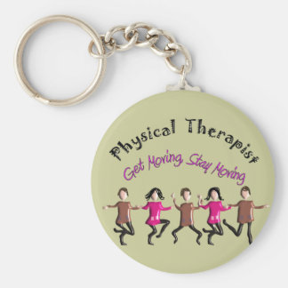 "Physical Therapist Gifts ""Get moving, stay moving"" Basic Round Button Key Ring"