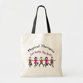 "Physical Therapist Gifts ""Get moving, stay moving"" Tote Bag"