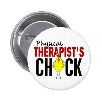 PHYSICAL THERAPIST'S CHICK BUTTONS