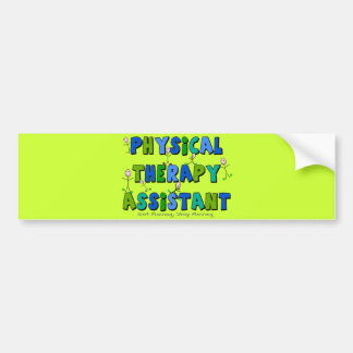 Physical Therapy Assistant Gifts Bumper Sticker
