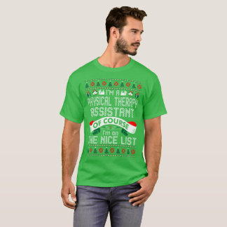 Physical Therapy Assistant On Nice List Christmas T-Shirt