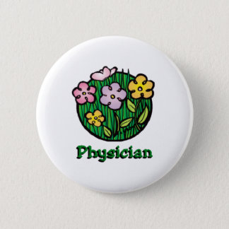 Physician 6 Cm Round Badge
