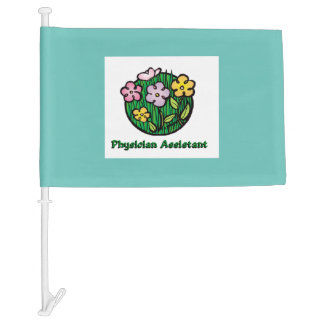 Physician Assistant - Blooms Car Flag