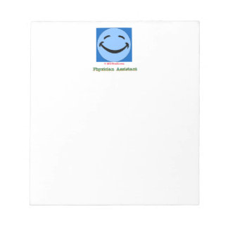 Physician Assistant Happy Face Notepad