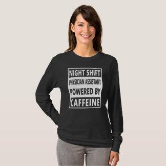 Physician Assistant Night Shift Birthday Caffeine T-Shirt