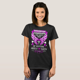 Physician Assistants Are Gods Angels On Earth Tees