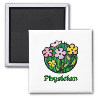 Physician Blooms Square Magnet