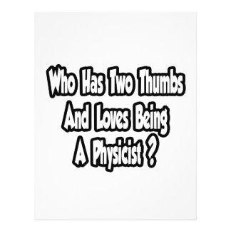 Physicist Joke...Two Thumbs Custom Flyer