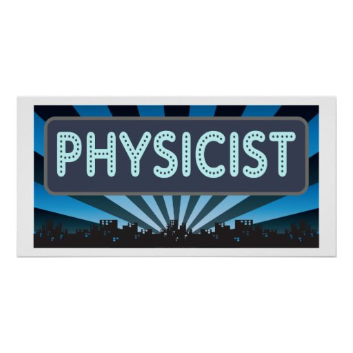Physicist Marquee Poster