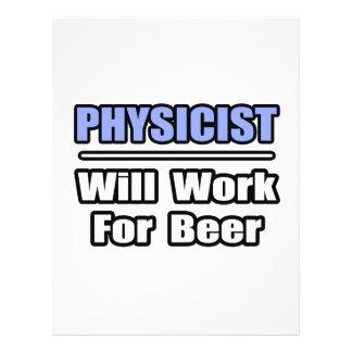 Physicist...Will Work For Beer Custom Flyer