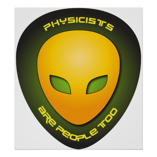 Physicists Are People Too Poster