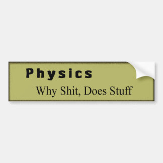 physics bumper sticker