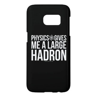 Physics Gives Me A Large Hadron