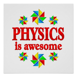 Physics is Awesome Poster