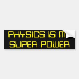 Physics is My Super Power Bumper Sticker