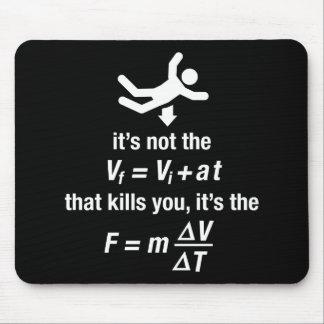 physics - it s the sudden deceleration that kills mouse mats