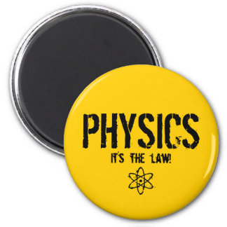 Physics - It's the Law! 6 Cm Round Magnet