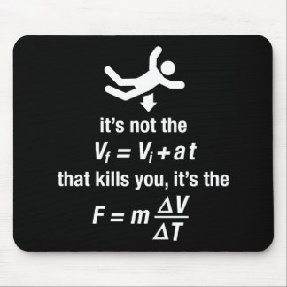 physics - it's the sudden deceleration that kills  mouse pad