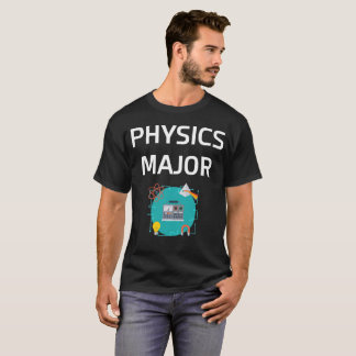 Physics Major College Degree T-Shirt
