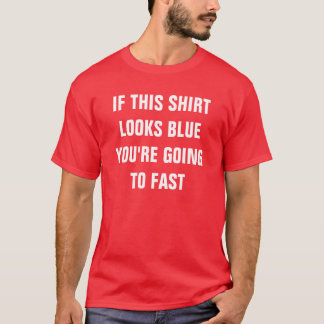 Physics SPEED LIMIT Shirt