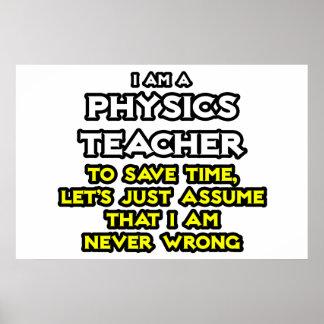 Physics Teacher .. Assume I Am Never Wrong Poster