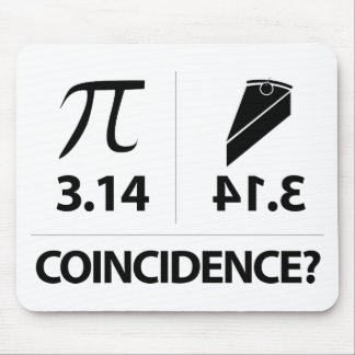 Pi Coincidence math joke Mouse Pad