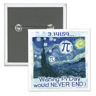 Pi Day Never Ends by Mudge Studios 15 Cm Square Badge