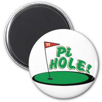 PI Hole - MATH HUMOR - GOLF Magnet