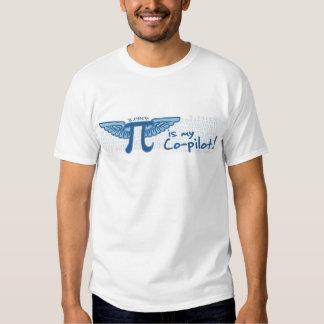 Pi is my Co-Pilot Shirts