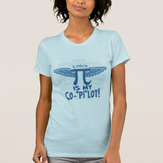 Pi is my copilot by Mudge Studios Tshirts